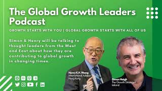 Henry Wang talks about Covid 19 on The Global Leaders Podcast