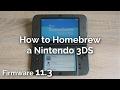 How To Homebrew A Nintendo 3DS 11.3
