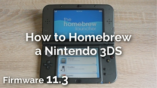 How to Homebrew a Nintendo 3DS 11.3