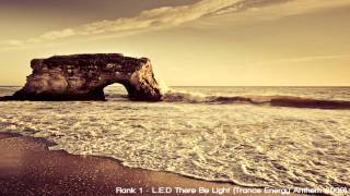 Rank 1 - L.E.D There Be Light (Trance Energy Anthem 2009)