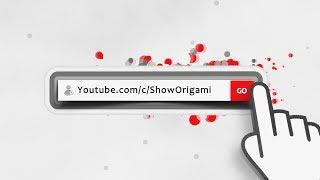 SHOW ORIGAMI - Видео уроки оригами - Поделки из бумаги своими руками - Подпишись! (Трейлер канала)