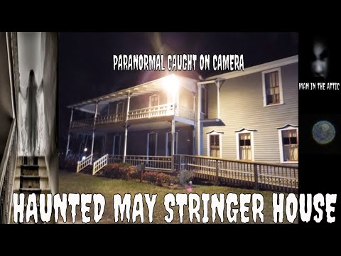 "PARANORMAL ACTIVITY ""CAUGHT ON CAMERA"" HAUNTED MAY STRINGER HOUSE PT 1"