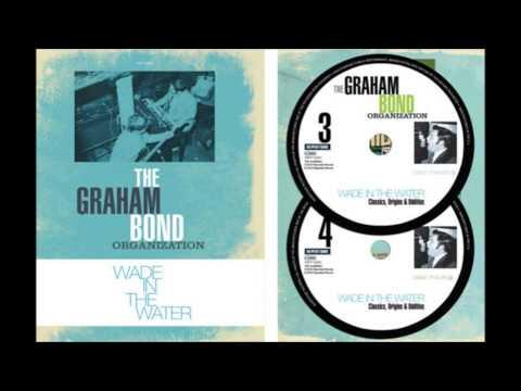 Classics, Origins & Oddities by Graham Bond [part 3]