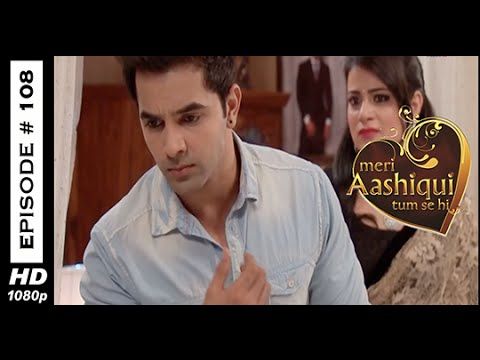 Image result for meri aashiqui tumse hi episode 108