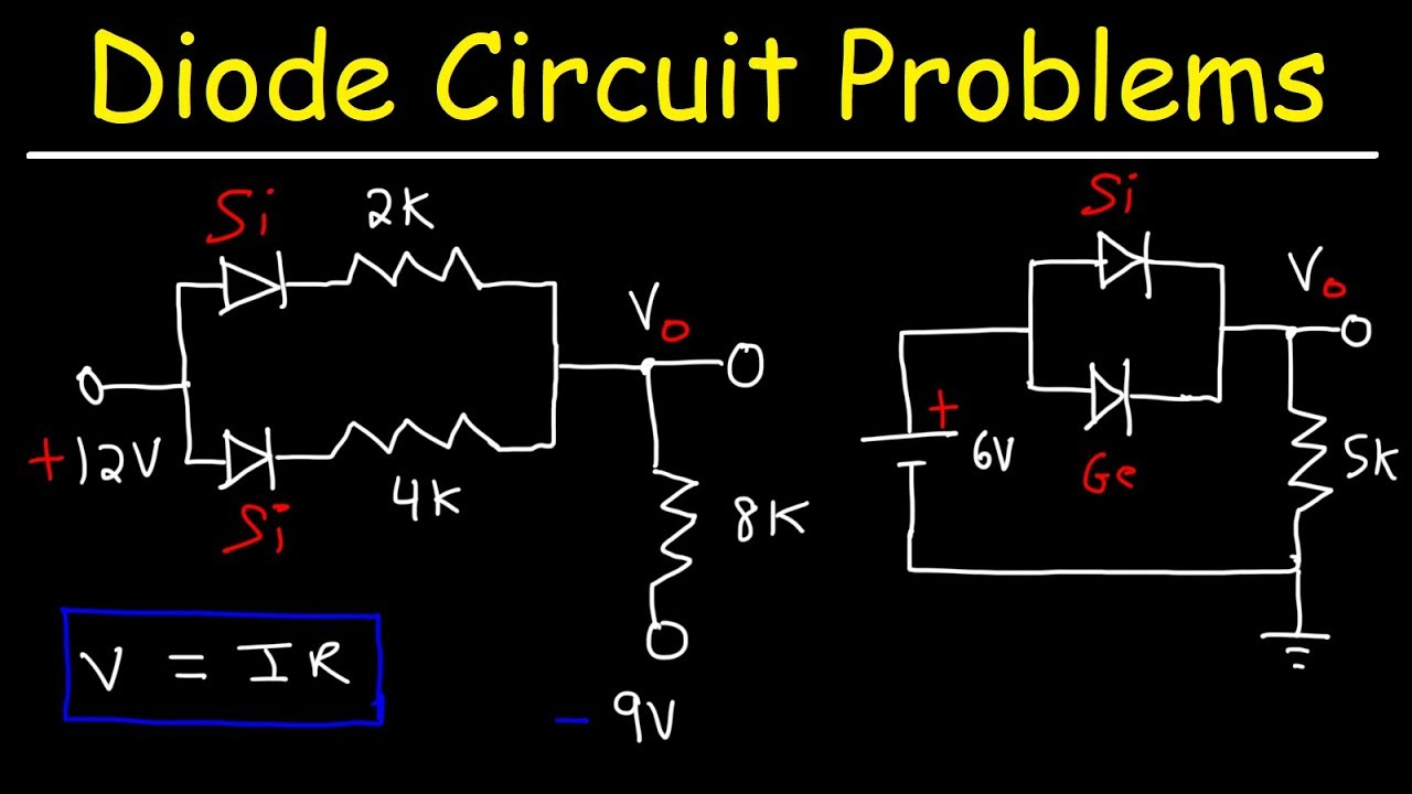 How To Solve Diode Circuit Problems In Series And Parallel Using Ohm S Law And Kvl Youtube