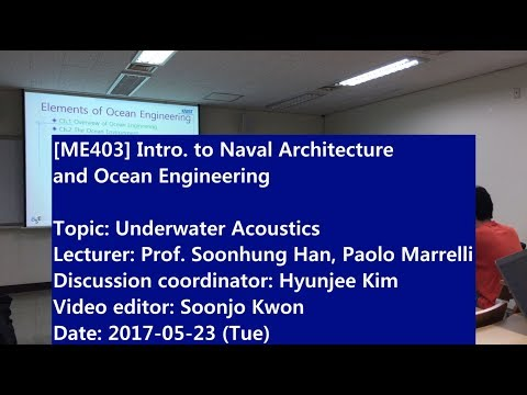 Introduction to Naval Architecture and Ocean Engineering : Underwater Acoustics