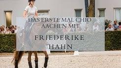 Der erste Start auf dem CHIO Aachen für Friederike Hahn