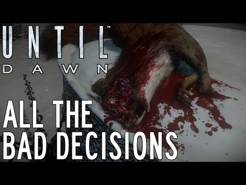 Making All The Bad Decisions - Until Dawn (Prologue/Chapter 1)