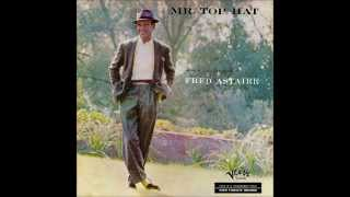 Fred Astaire - Mr. Top Hat (Full álbum)