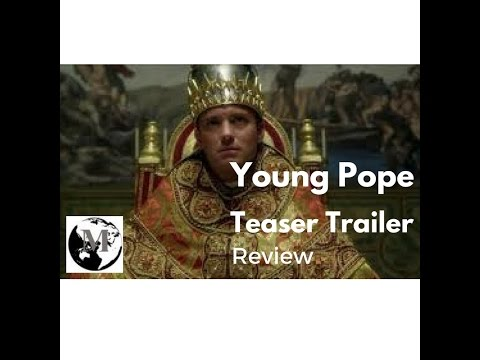 The Young Pope Trailer Review