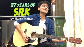 27 Years Of Srk 1992 2019 Mashup by Harsh Nahar.mp3
