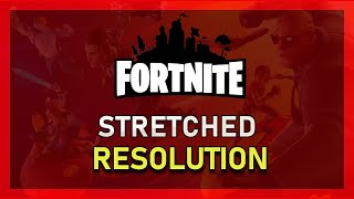 How to Get Stretched Resolution in Fortnite Season 9!