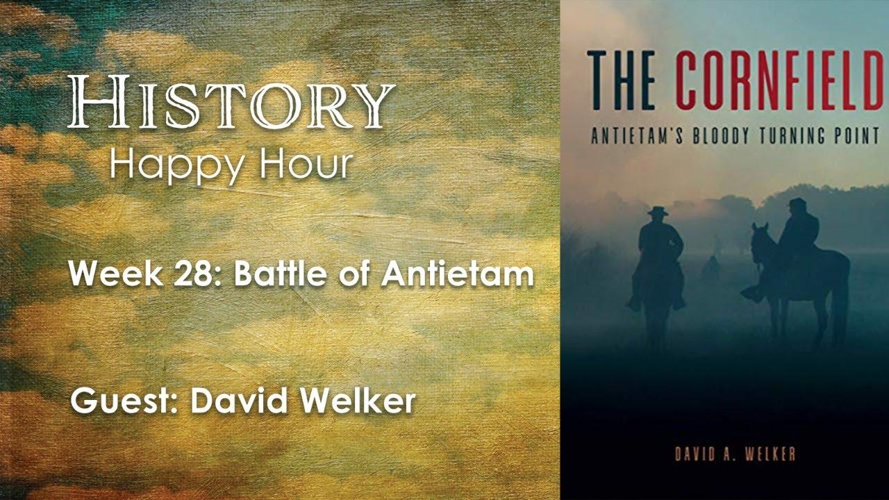 History Happy Hour Week 28: The Battle of Antietam