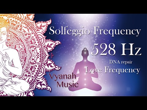 Solfeggio Frequency 528 Hz | Repairs DNA | Love Frequency | Miracle Frequency