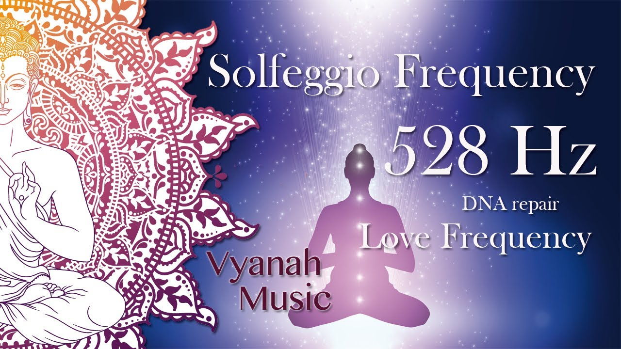 Solfeggio Frequency 528 Hz | Repairs DNA | Love Frequency | Miracle Frequency |Ambient Music.