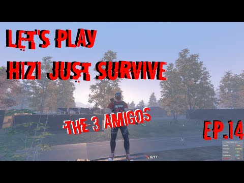 Let's Play [H1Z1 Just Survive] Ep.14 (The 3 Amigos!) (HD)