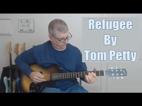 Refugee - Tom Petty and the Heartbreakers