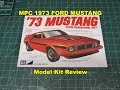 MPC 1973 FORD MUSTANG 1:25 SCALE MODEL KIT REVIEW MPC846