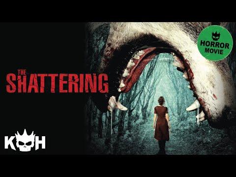 The Shattering | Full Horror Movie