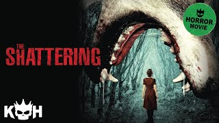 The Shattering |  FREE Full Horror Movie
