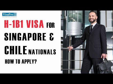 H1B1 Visa for Chileans and Singaporeans in a Specialty Occupation