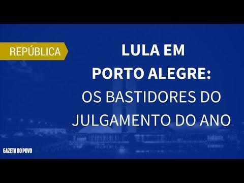 Lula em Porto Alegre: os bastidores do julgamento do ano