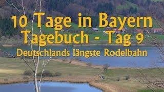 10 Tage in Bayern - Tagebuch - Tag 9 // Deutschlands längste Rodelbahn