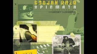 """Doujah Raze - """"Spinmata"""" OFFICIAL VERSION"""