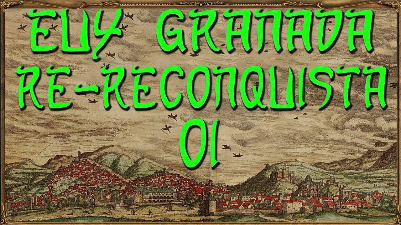 Europa Universalis 4 Granada Re-Reconquista 01 Beginn (Deutsch / Let's Play)