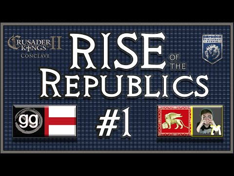 Crusader King 2 Colab | Rise of the Republics w/ Notagreatgamer | Episode 1