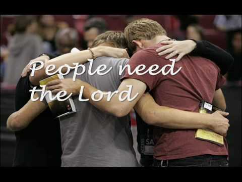 People Need the Lord (with Lyrics)