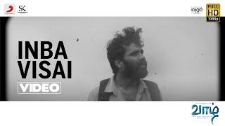 Vaazhl - Inba Visai Video | Sivakarthikeyan | Arun Prabu Purushothaman | Pradeep Kumar
