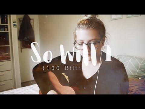 So Will I (100 Billion X) Cover // Hillsong United