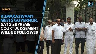 Karnataka election 2018: Kumaraswamy meets Governor, says Supreme Court judgement will be followed