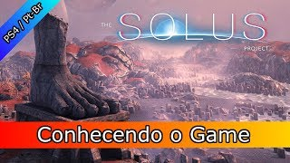 The Solus Project (PS4 / Pt-br): Conhecendo o Game