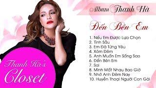 Album Đến Bên Em _ Liên Khúc Nhạc Hay Nhất - Thanh Hà