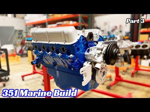 351w Marine Final Build!! - Part 3