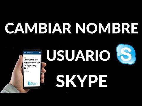 ¿Cómo Cambiar el Nombre de Usuario en Skype?