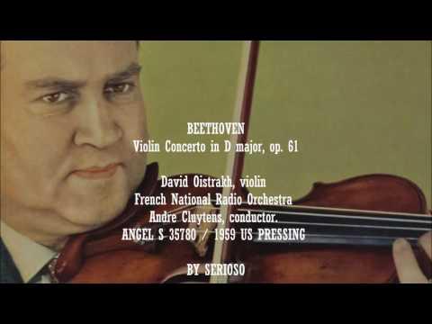 Beethoven, Violin Concerto Op 61 , David Oistrakh, Violin