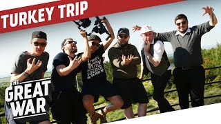 Our Trip To Turkey Recap I THE GREAT WAR