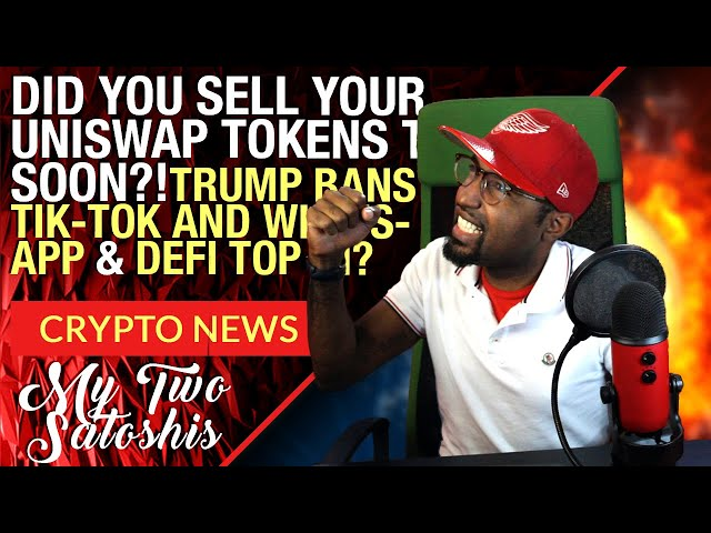 Crypto News: Did You Sell Your Uniswap Token Too Early 😱 Let Me Explain.. + Trump Bans TikTok!