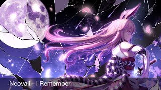 Nightcore Neovaii - I Remember