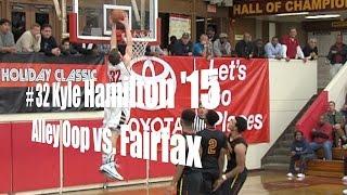 # 32 Kyle Hamilton '15, Alley Oop vs. Fairfax, 12/29/14