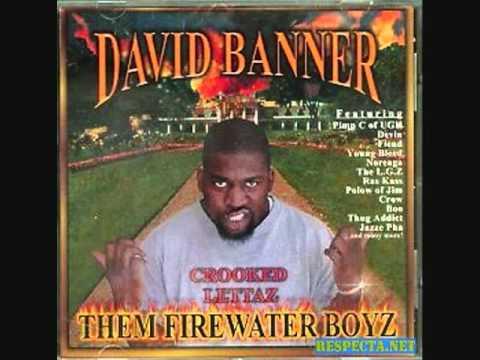 David Banner The Firewater Boyz - Trill.wmv