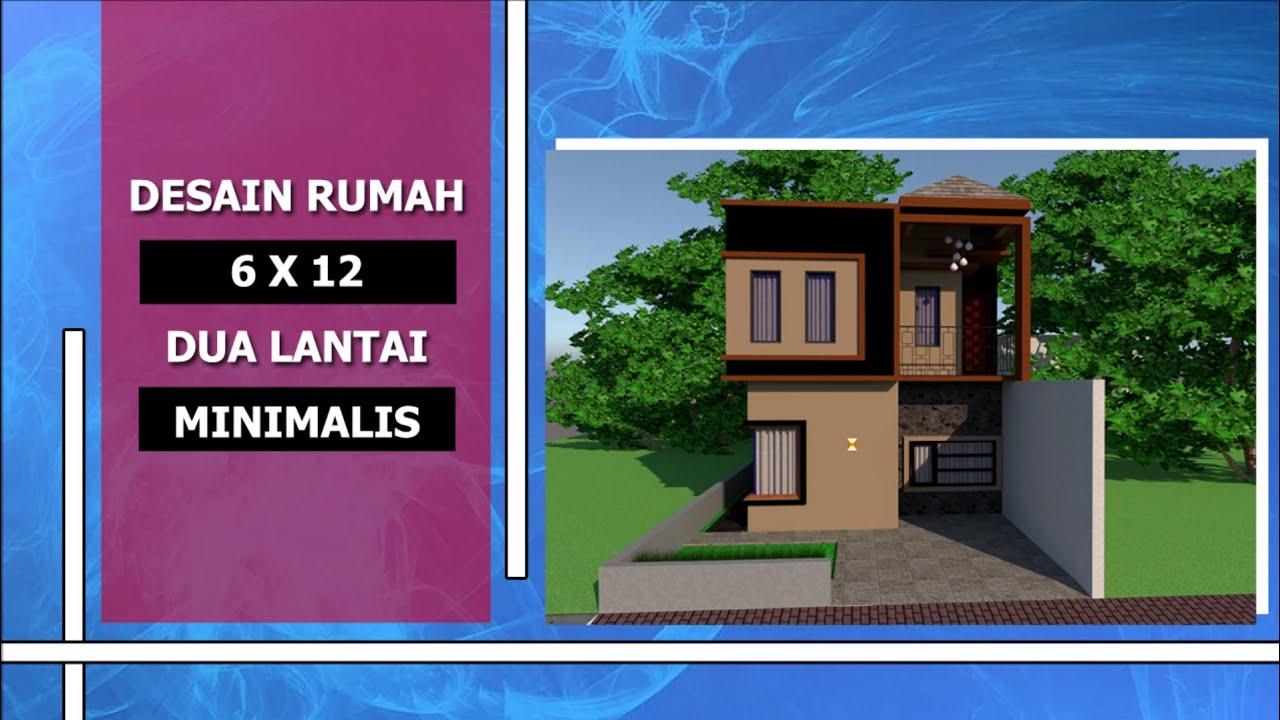 5600 Desain Rumah Minimalis 2 Lantai 6x12 Terbaik