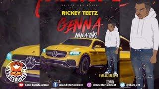 RickeyTeetz - Genna Inna This - April 2019