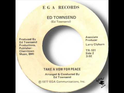 Ed Townsend   Take A Vow For Peace