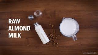 Almond Milk (with Sana Juicer by Omega EUJ-707) - video recipe