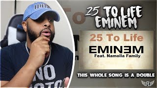 25 TO LIFE - EMINEM   ITS JUST LIKE GOOD GUY (A DOUBLE)   REACTION