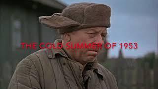 Video The Cold Summer of 1953 (1988) download MP3, 3GP, MP4, WEBM, AVI, FLV Januari 2018